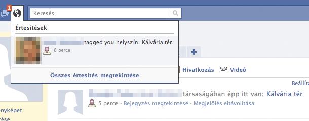 Amikor más jelöl be Téged egy helyen a Facebook Places segítségével.