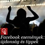 Újdonság és tippek: Facebook esemény