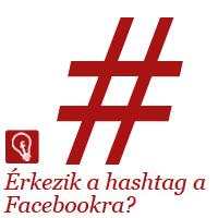 #állítólag érkezik a hashtag funkció a Facebookra