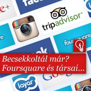Foursquare, Facebook, vagy Google+? Vajon melyik felületen legaktívabbak a magyar felhasználók, ha bejelentkezésről van szó?