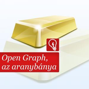 Az Open Graph a Facebook adat- és aranybányája