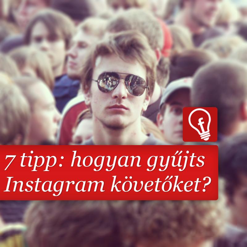 Hogyan gyűjthetnek a cégek követőket Instagramon?
