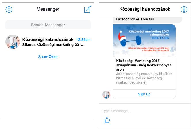 Íme a Messengerben megjelenő hirdetés előnézete. Bal oldalon az Inbox nézet, jobb oldalon a Messenger üzenet. Bár a létrehozás a weboldal kattintáson alapul, a formátum a Messenger üzenetekhez igazodik.