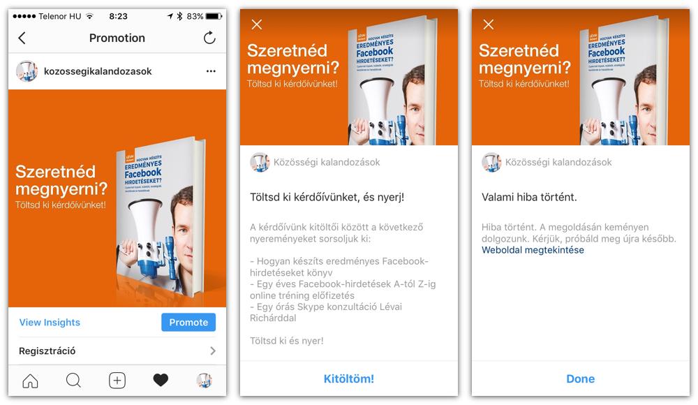 Lead hirdetés Instagramon: bal oldalt maga a hirdetés, középen az űrlap ajánló felülete, jobb oldalt pedig a záró oldal némi hibaüzenettel.
